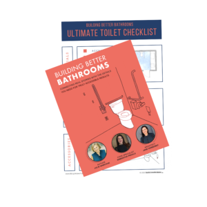 "Cover photo of book titled ""Building Better Bathrooms""."